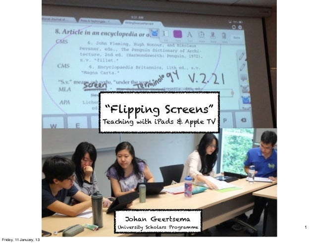 Flipping Screens: Teaching with iPads and Apple TV