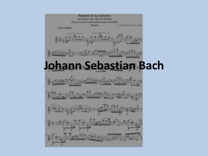 Johann Sebastian Bach<br />