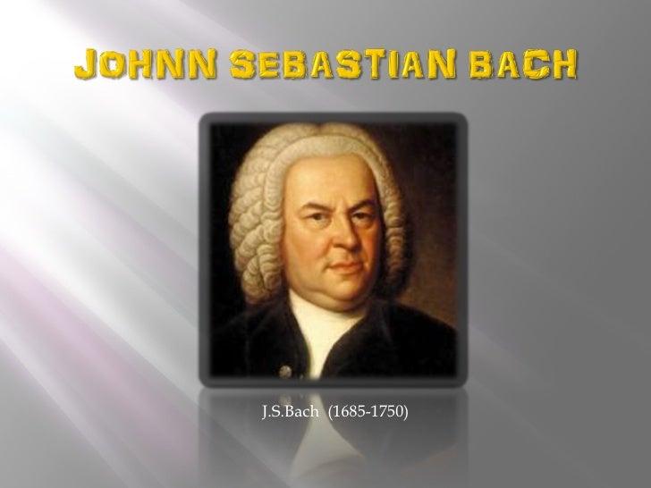 J.S.Bach (1685-1750)