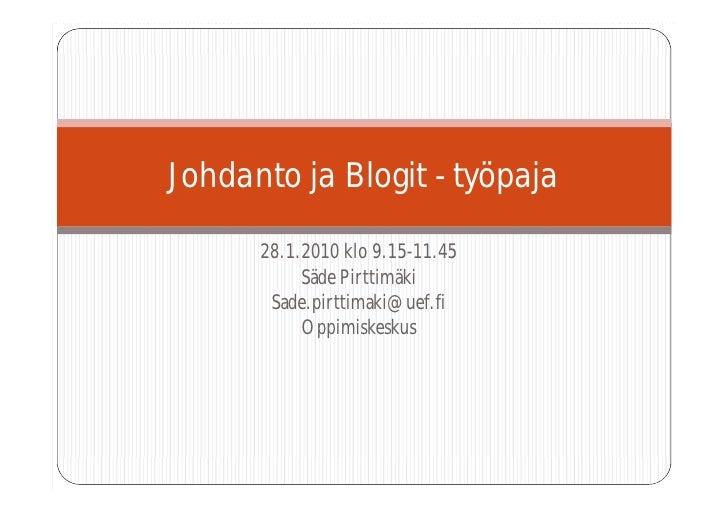 Johdanto Ja Blogit   TyöPaja