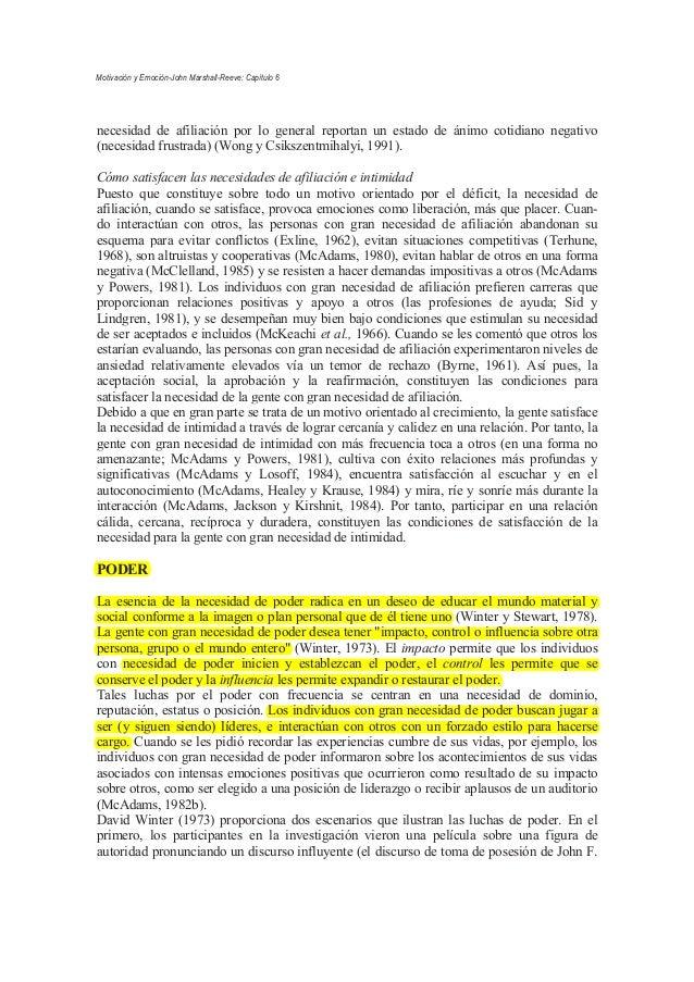 necesidad de afiliación por lo general reportan un estado de ánimo cotidiano negativo (necesidad frustrada) (Wong y Csiksz...