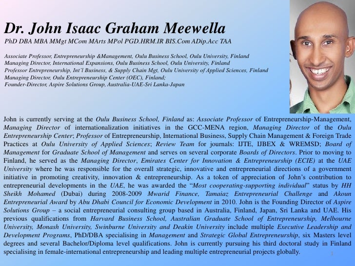 Dr. John Isaac Graham MeewellaPhD DBA MBA MMgt MCom MArts MPol PGD.HRM.IR BIS.Com ADip.Acc TAAAssociate Professor, Entrepr...