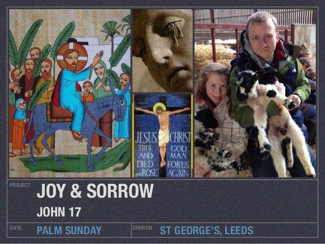 John 17 palm sunday high preistly prayer