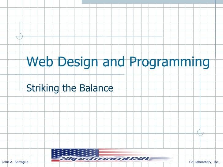 Web Design and Programming Striking the Balance
