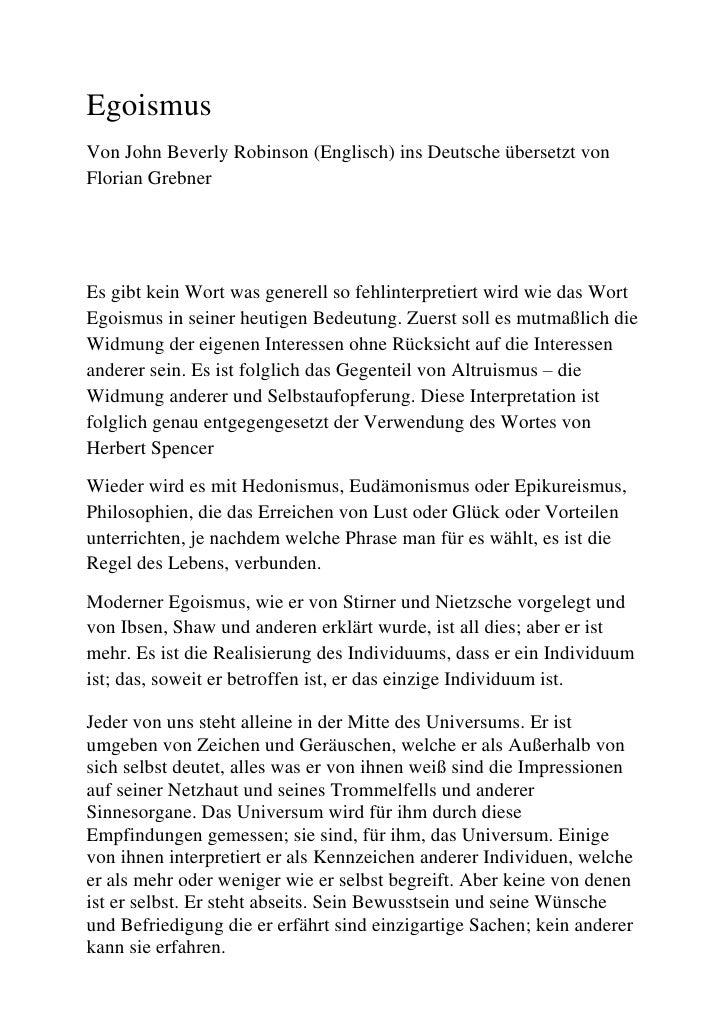 Egoismus<br />Von John Beverly Robinson (Englisch) ins Deutsche übersetzt von Florian Grebner<br />Es gibt kein Wort was g...
