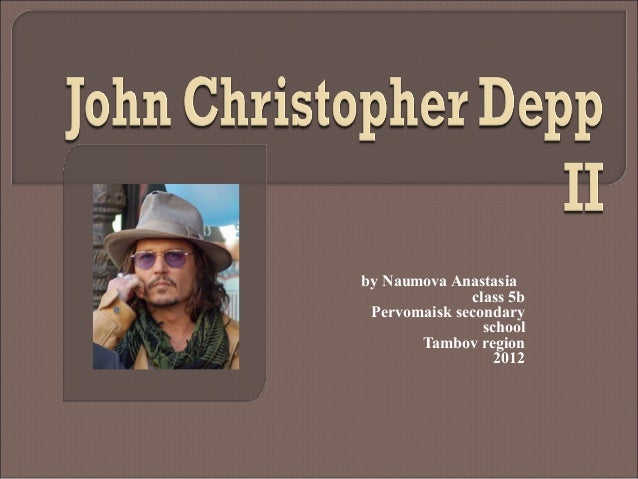наумова анастасияJohn christopher depp ii