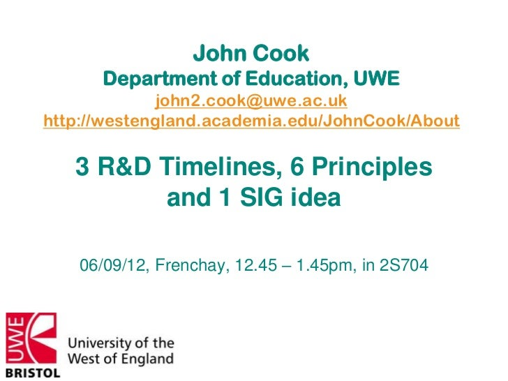 John Cook      Department of Education, UWE              john2.cook@uwe.ac.ukhttp://westengland.academia.edu/JohnCook/Abou...