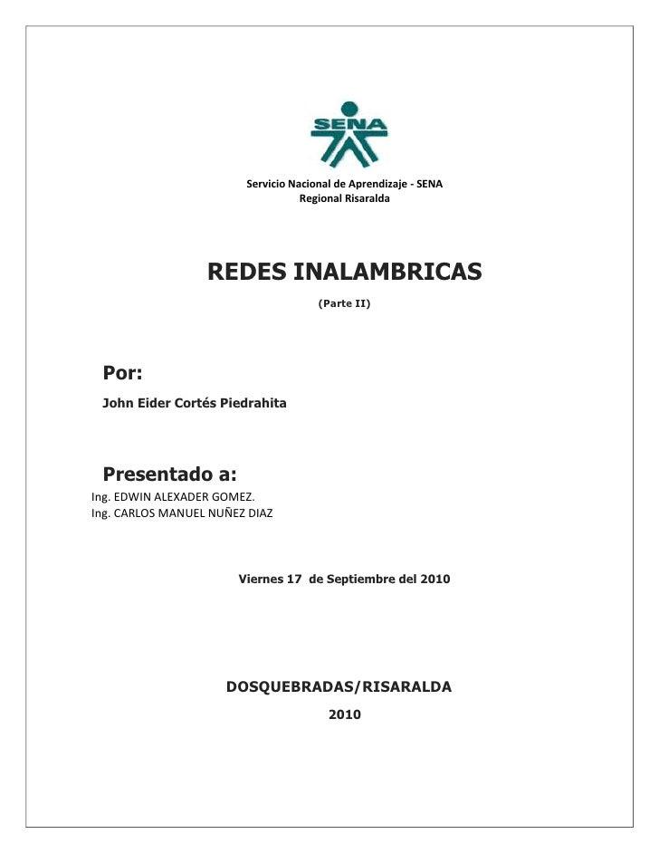 256794091440<br />Servicio Nacional de Aprendizaje - SENA<br />Regional Risaralda<br />REDES INALAMBRICAS<br />(Parte II)<...
