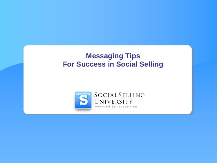 Messaging Tips For Success in Social Selling