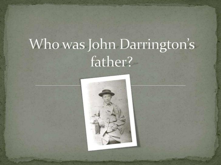 Who was John Darrington's father?<br />