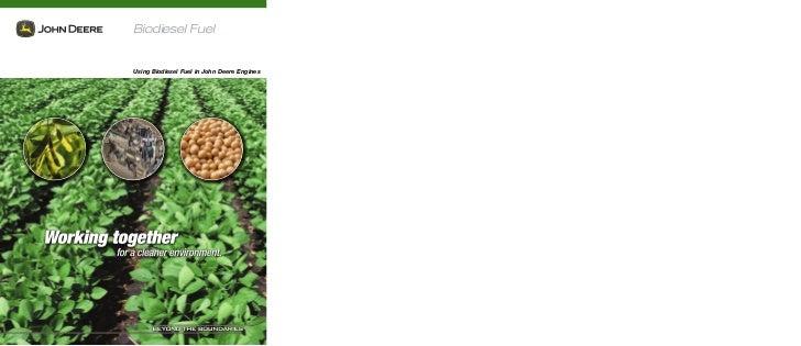 Biodiesel Fuel   Using Biodiesel Fuel in John Deere Engines