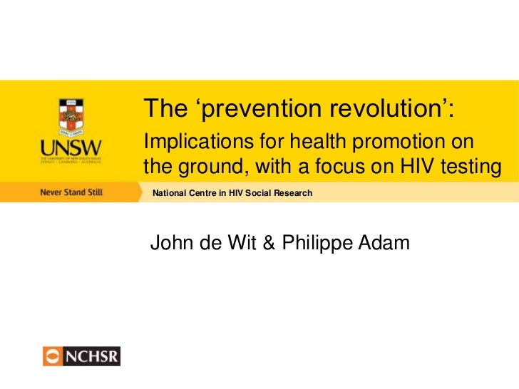 The 'prevention revolution': Implications for health promotion on the ground, with a focus on HIV testing
