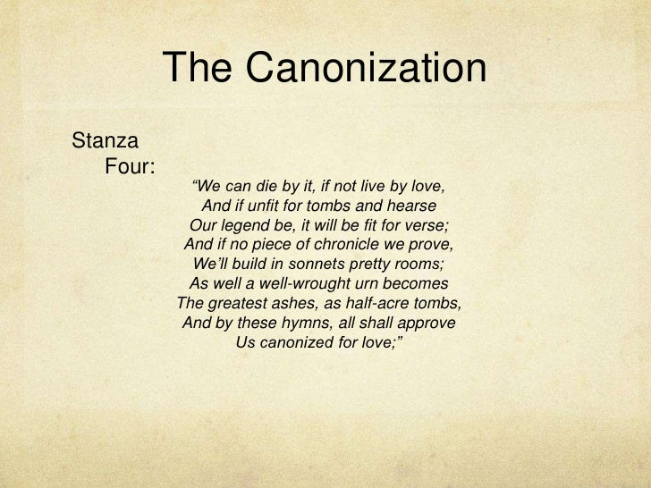 "an analysis of the poem canonization by john dunne A summary of ""the canonization"" in john donne's donne's poetry learn exactly  what happened in this chapter, scene, or section of donne's poetry and what it."