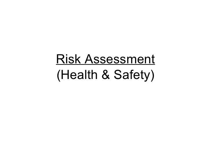 Risk Assessment(Health & Safety)