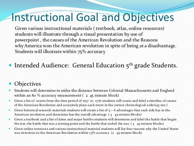 Instructional Goal and Objectives    Given various instructional materials ( textbook, atlas, online resources)    student...