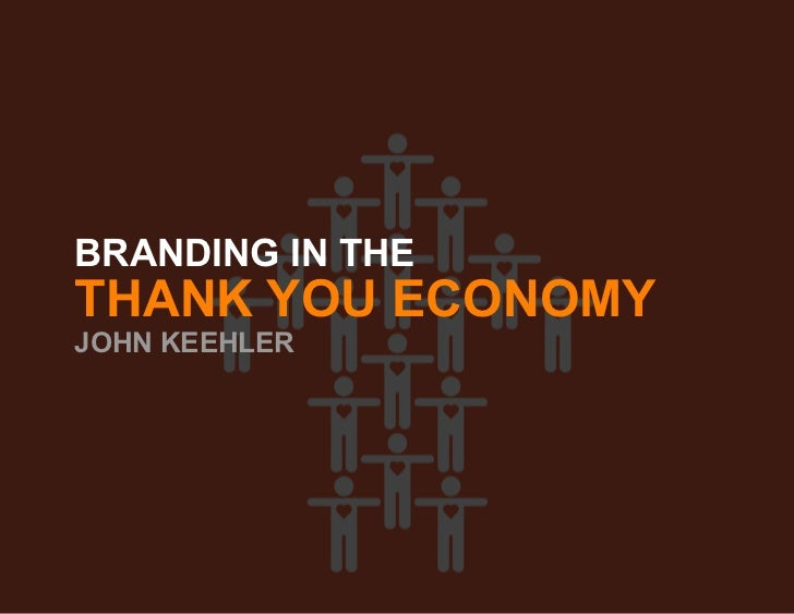 Branding in the Thank You Economy