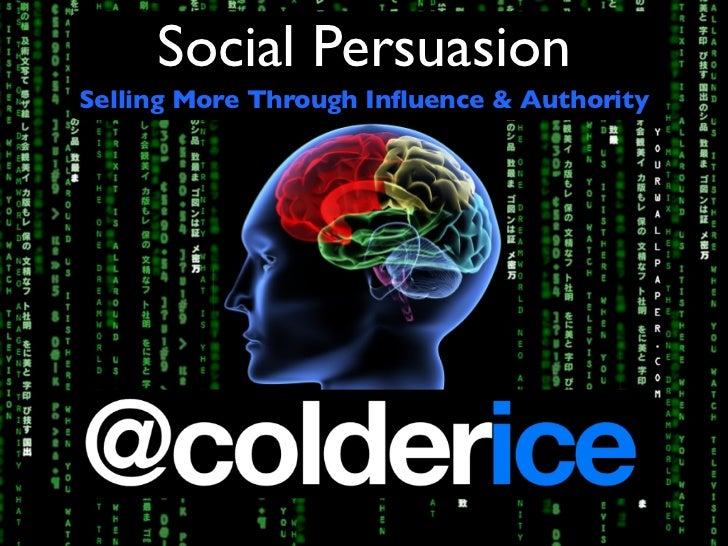 Social Persuation - Selling More Using Influence and Authority