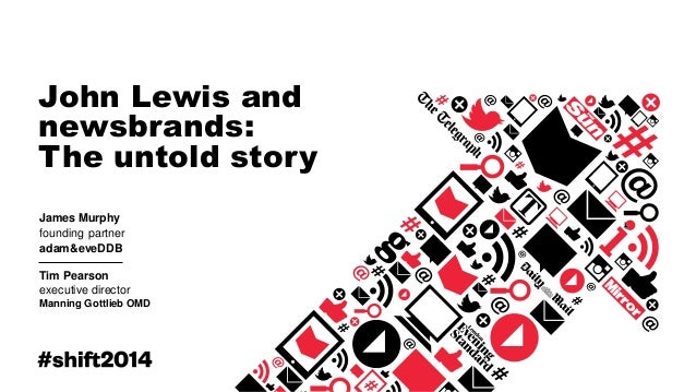 John Lewis and Newsbrands - The untold story