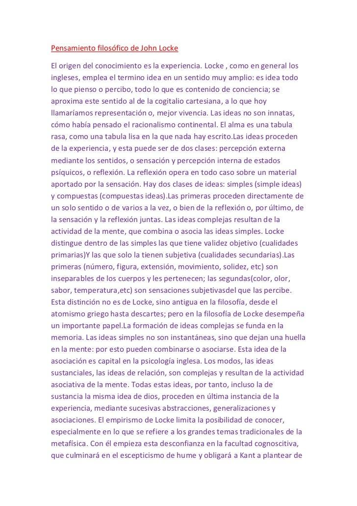Pensamiento filosófico de John LockeEl origen del conocimiento es la experiencia. Locke , como en general losingleses, emp...