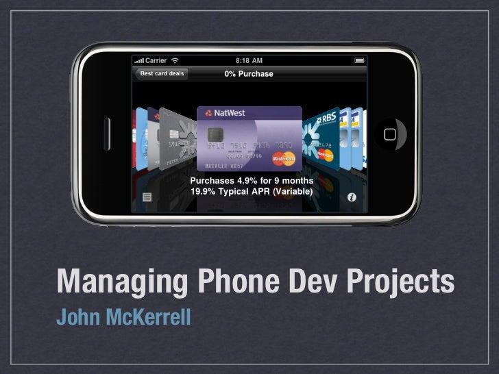 Managing Phone Dev ProjectsJohn McKerrell