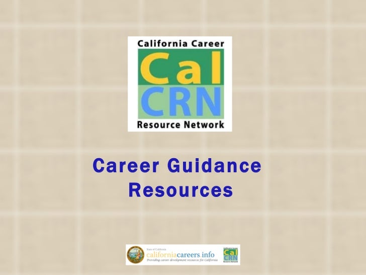 Career Guidance Resources from CalCRN - John Merris-Coots
