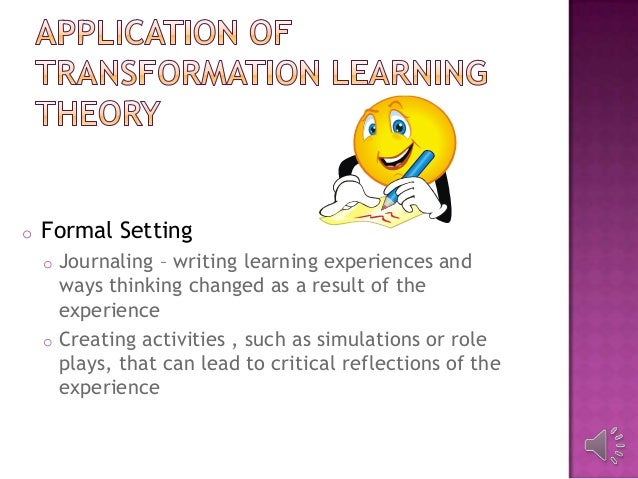 transformational learning theory of adult education A theoretical frame to guide transformational change using about its guiding learning theory: theory on which higher education.