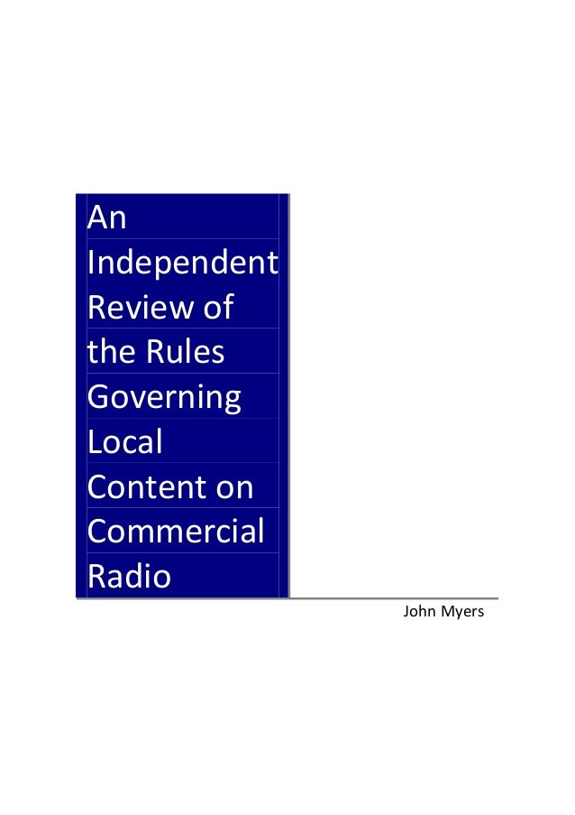 An  Independent  Review of  the Rules  Governing  Local  Content on  Commercial  Radio        April 2009 ...