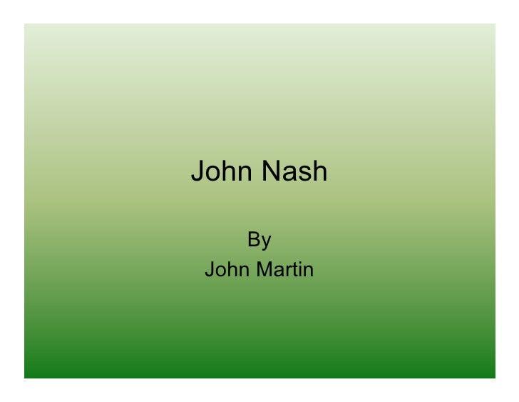 John Nash      By John Martin