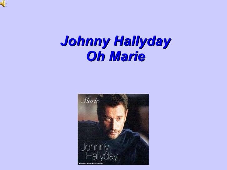 Johnny Hallyday Oh Marie
