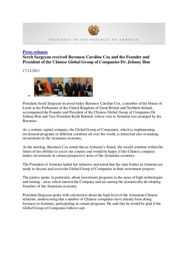 Press releases Serzh Sargsyan received Baroness Caroline Cox and the Founder and President of the Chinese Global Group of ...