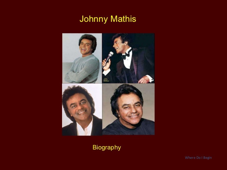 Johnny Mathis - Biography