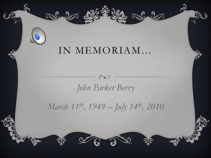 In Memory of John Parker Berry