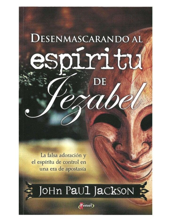 John paul jackson   desenmascarando al espíritu de jezabel (1)