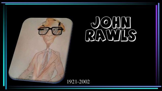 John Rawls  1921-2002