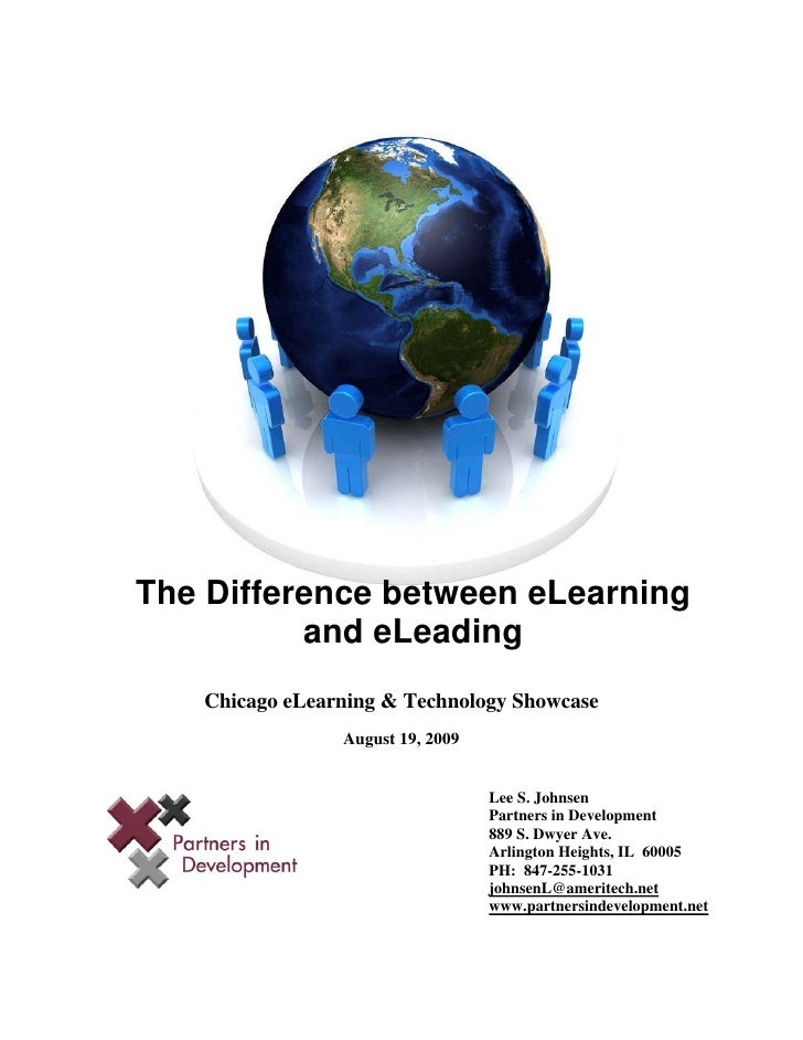 The Difference between eLearning           and eLeading    Chicago eLearning & Technology Showcase                 August ...