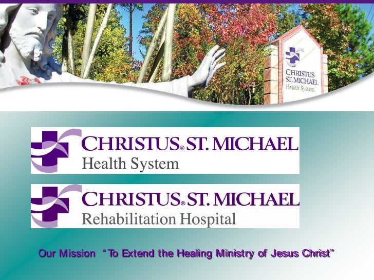 """Our Mission """" To Extend the Healing Ministry of Jesus Christ"""""""