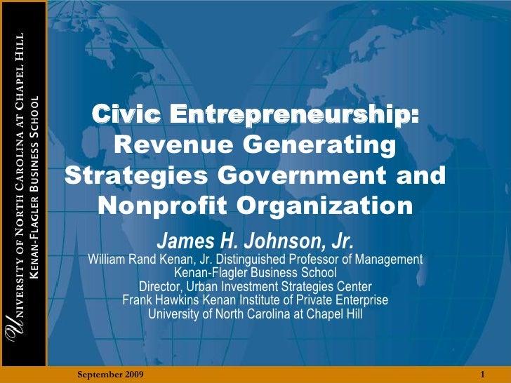 Civic Entrepreneurship:    Revenue Generating Strategies Government and   Nonprofit Organization                  James H....