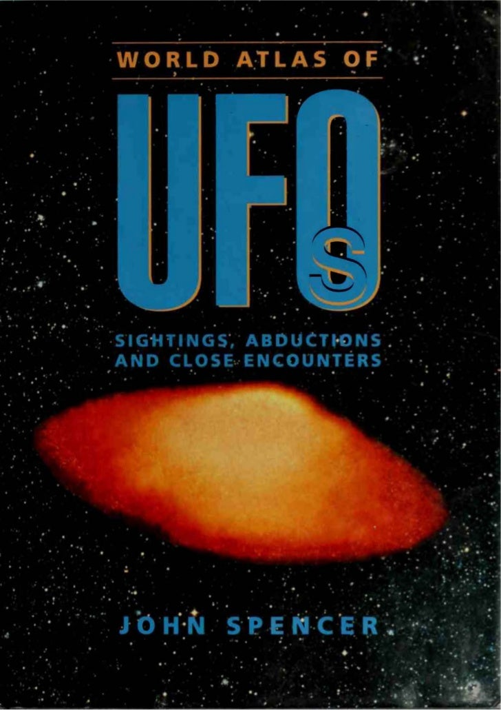 John Spencer - World Atlas of UFOs