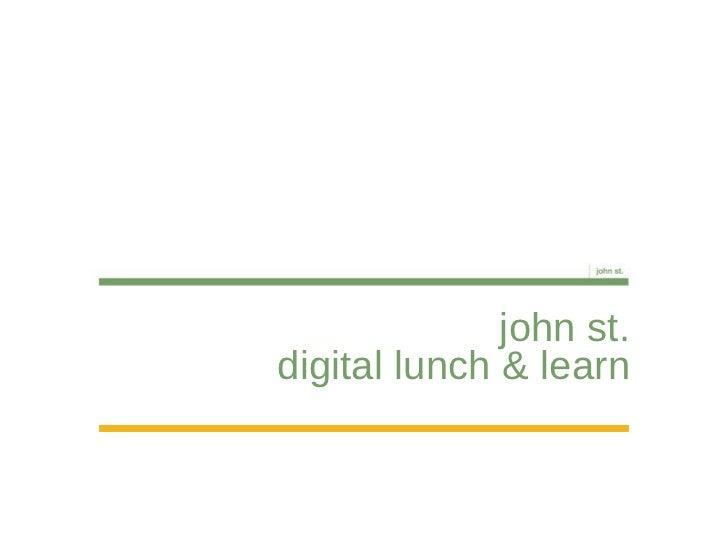 john st. digital lunch & learn
