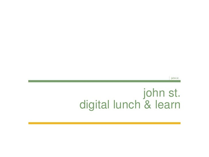john st. digital lunch & learn