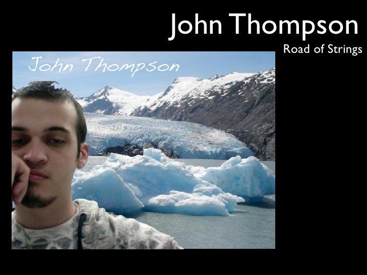 John Thompson        Road of Strings