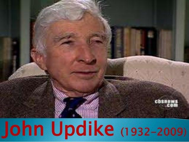 John Updike  (1932-2009)