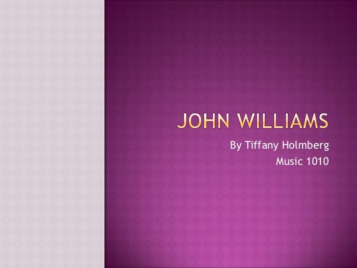 John williams presentation