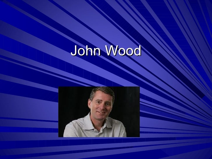 John wood 2