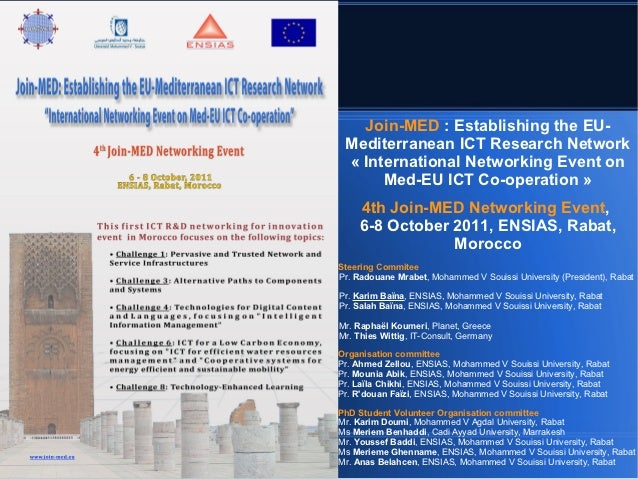 Join-MED : Establishing the EU- Mediterranean ICT Research Network « International Networking Event on      Med-EU ICT Co-...