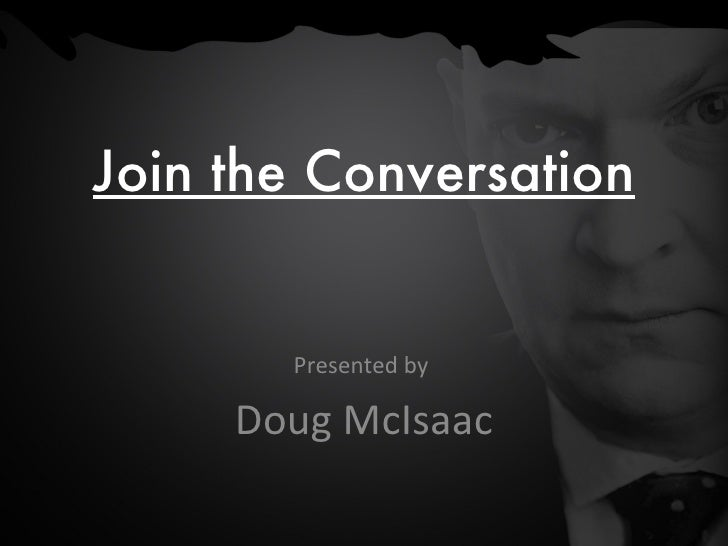 Social Media Marketing -- Join and Lead the Conversation