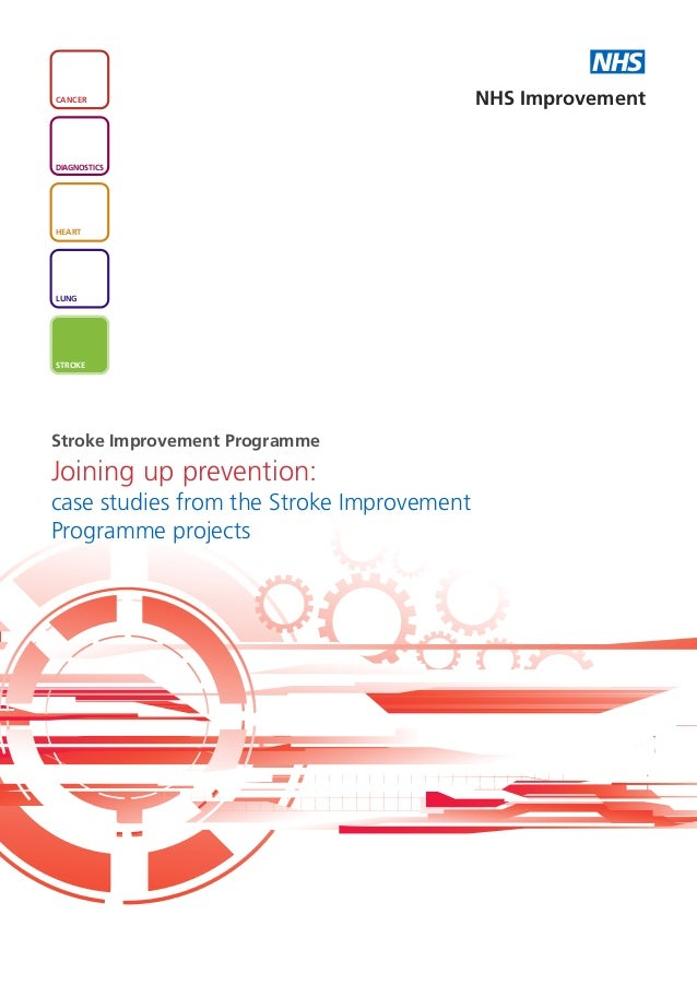 NHSCANCER                                     NHS ImprovementDIAGNOSTICSHEARTLUNGSTROKEStroke Improvement ProgrammeJoining...