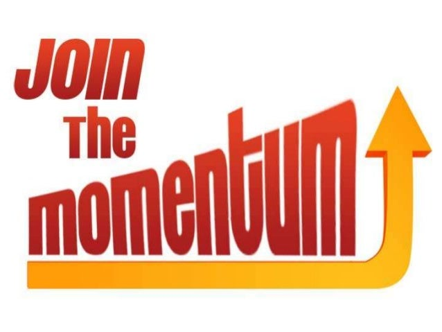 Join The Momentum,Informational Meeting RecapOriginally presented atAlma First Church of God on May 22, 2013.
