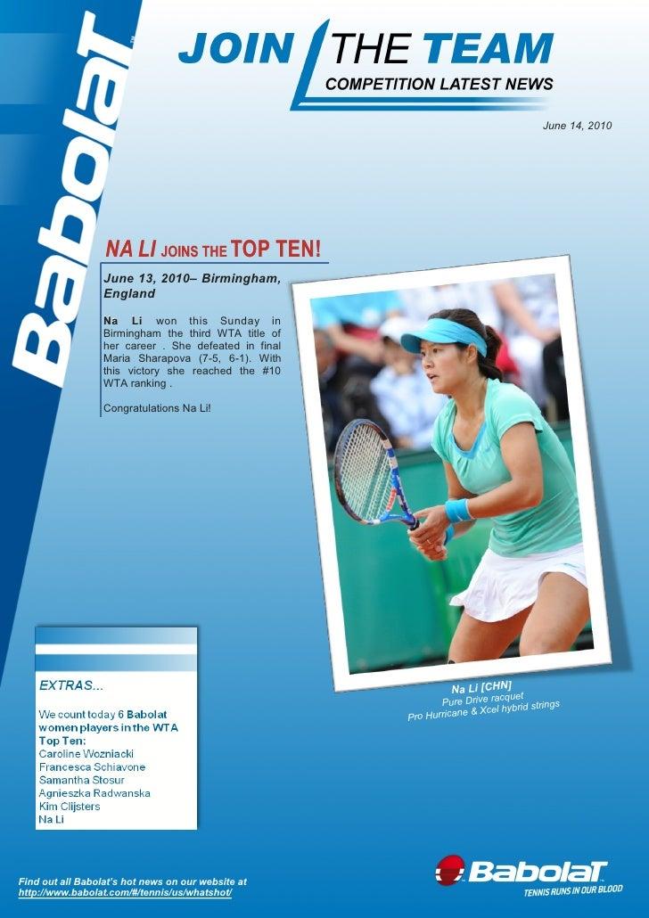 June 14, 2010                       NA LI JOINS THE TOP TEN!                   June 13, 2010– Birmingham,                 ...