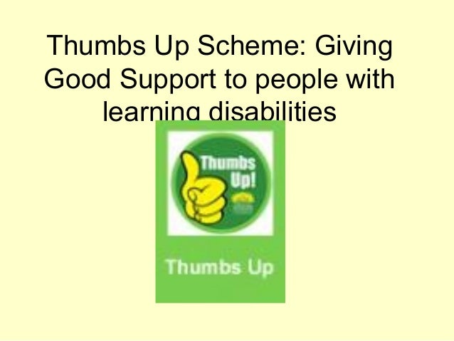 Thumbs Up Scheme: GivingGood Support to people with   learning disabilities